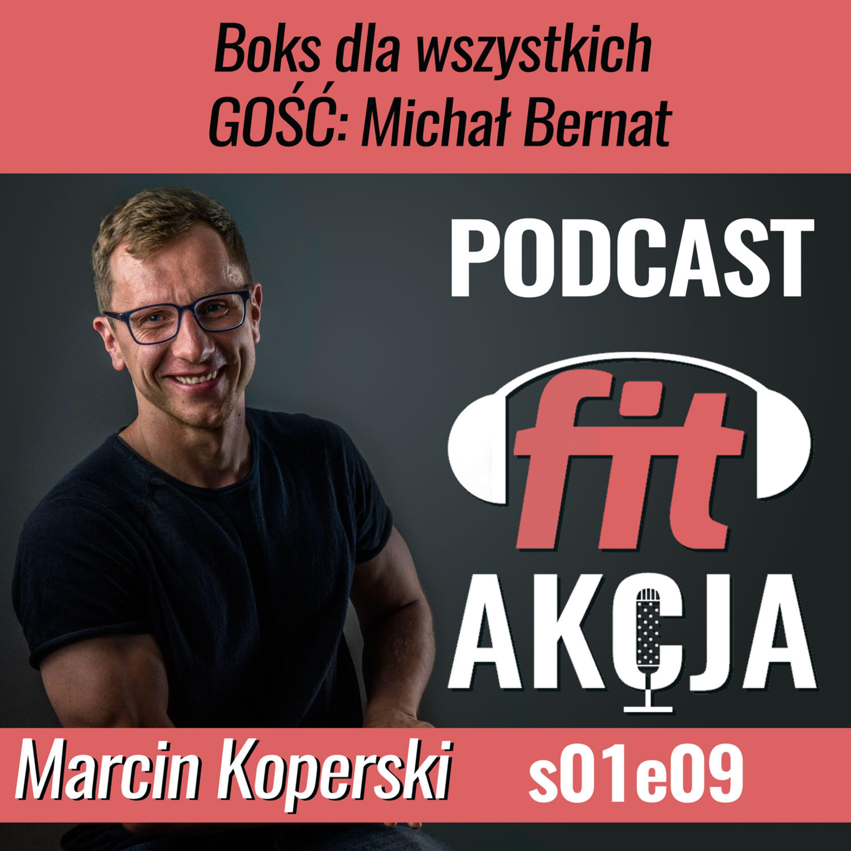 Boks dla wszystkich Michał Bernat