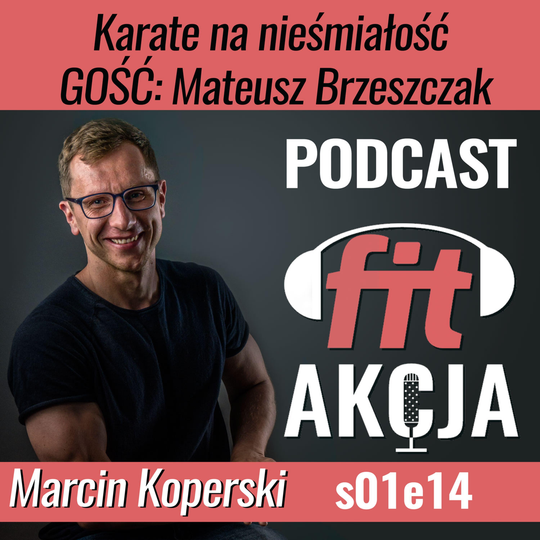 Karate na nieśmiałość Mateusz Brzeszczak