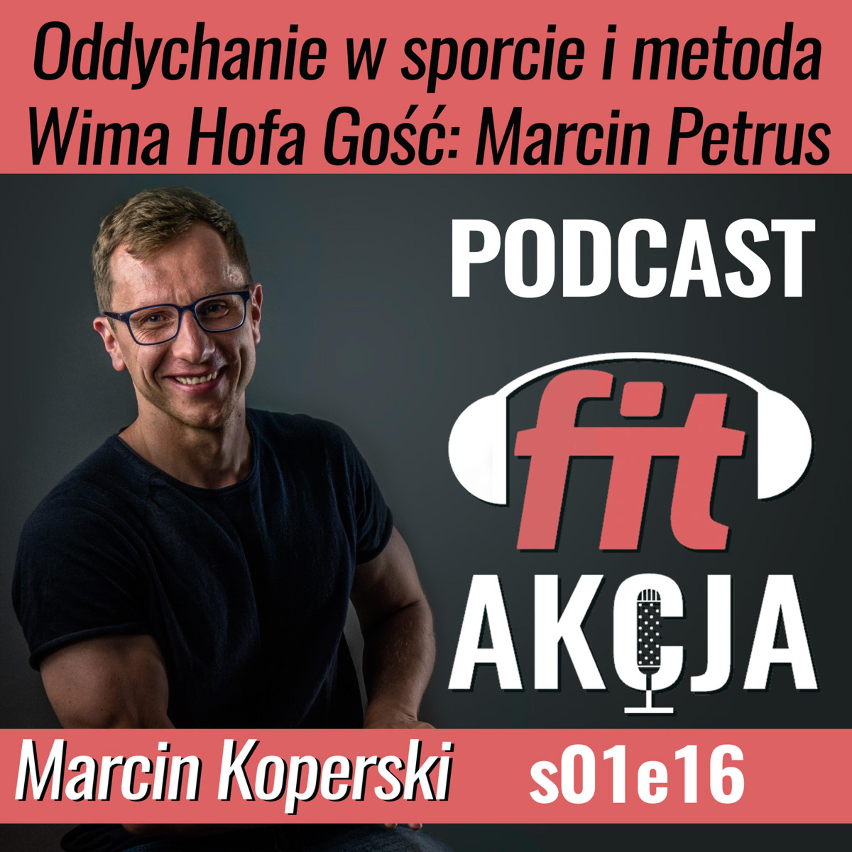 Oddychanie w sporcie i metoda Wima Hofa Marcin Petrus