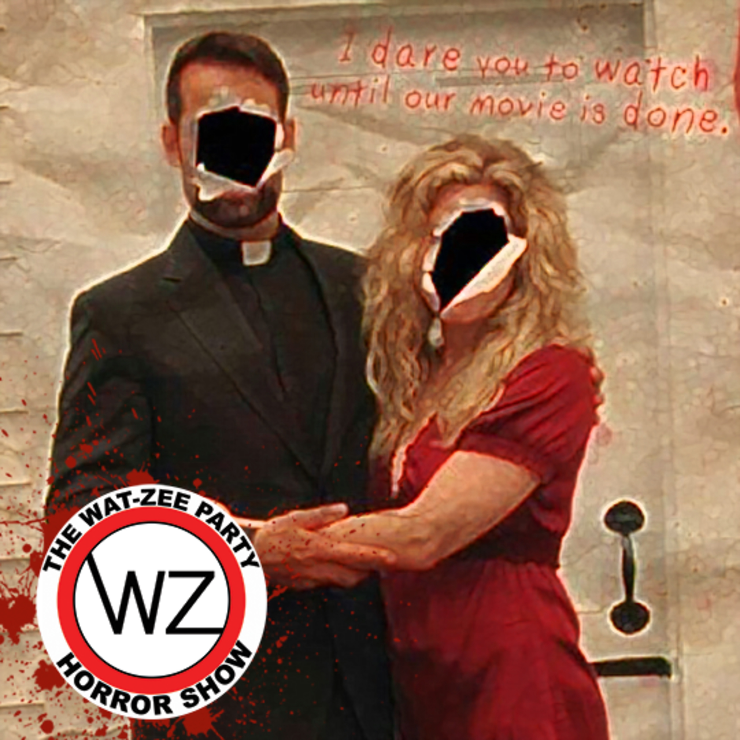 THE WAT-ZEE PARTY HORROR SHOW 011: Home Movie (2008)