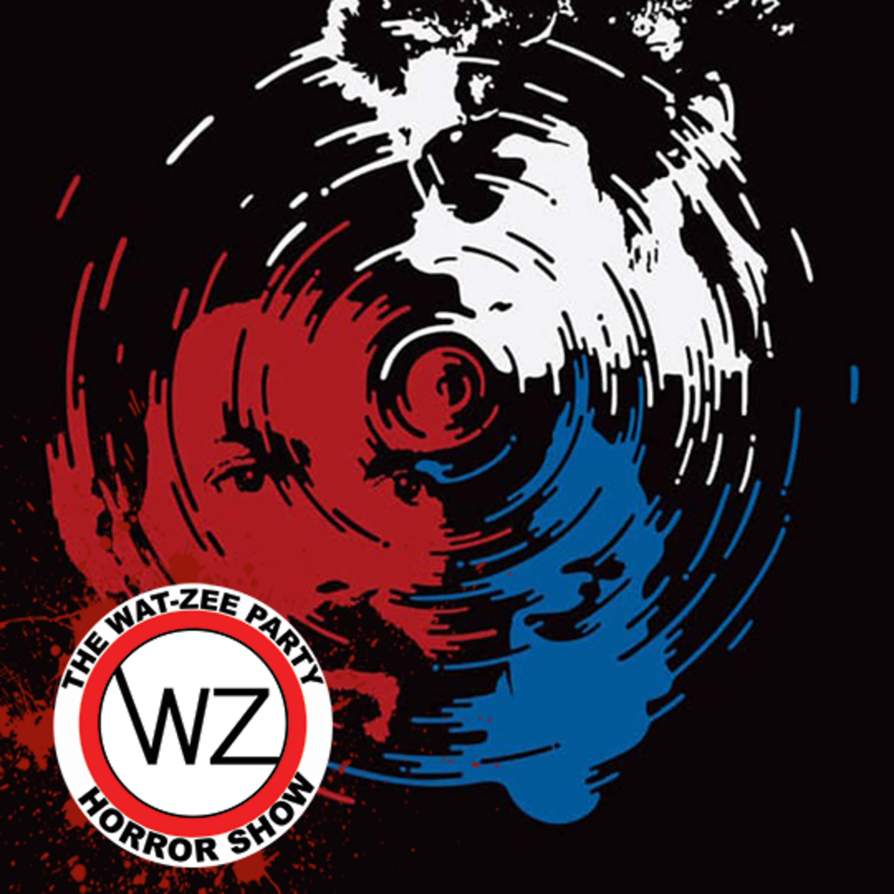 THE WAT-ZEE PARTY HORROR SHOW 009: Red White & Blue (2010)