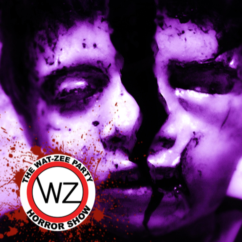 THE WAT-ZEE PARTY HORROR SHOW 017: Terrified (2018)