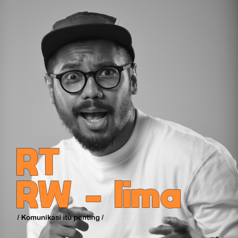 RT/RW #5 | Komunikasi Itu Penting
