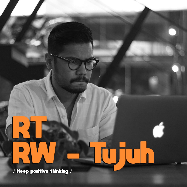 RT/RW #7 | Keep Positive Thinking