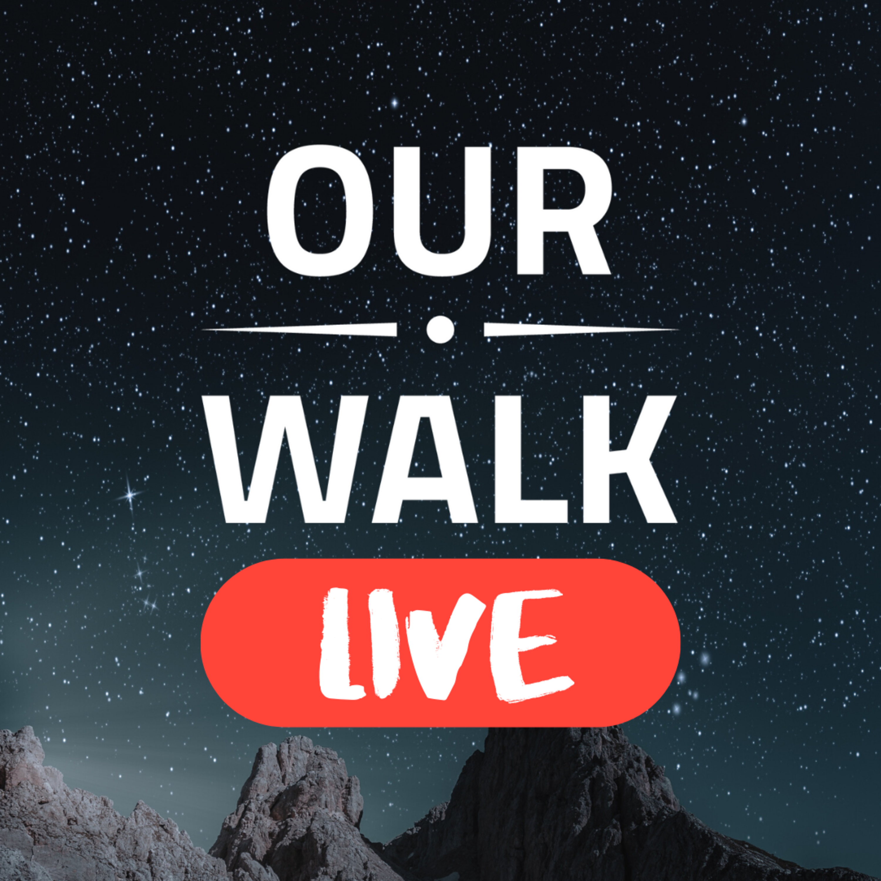 Our Walk LIVE: ... with Jamie