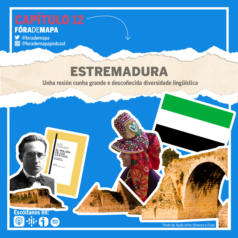 #12. Estremadura. Unha rexión cunha grande e descoñecida diversidade lingüística