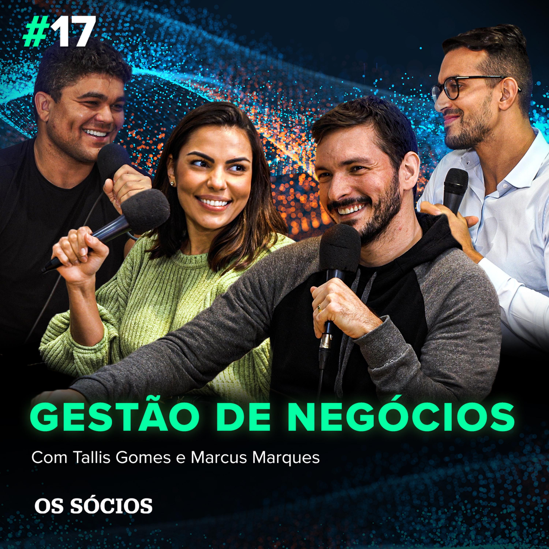 Os Sócios 17 - Gestão de Negócios