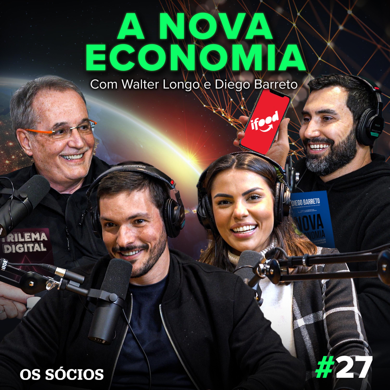 Os Sócios 27 - A Nova Economia