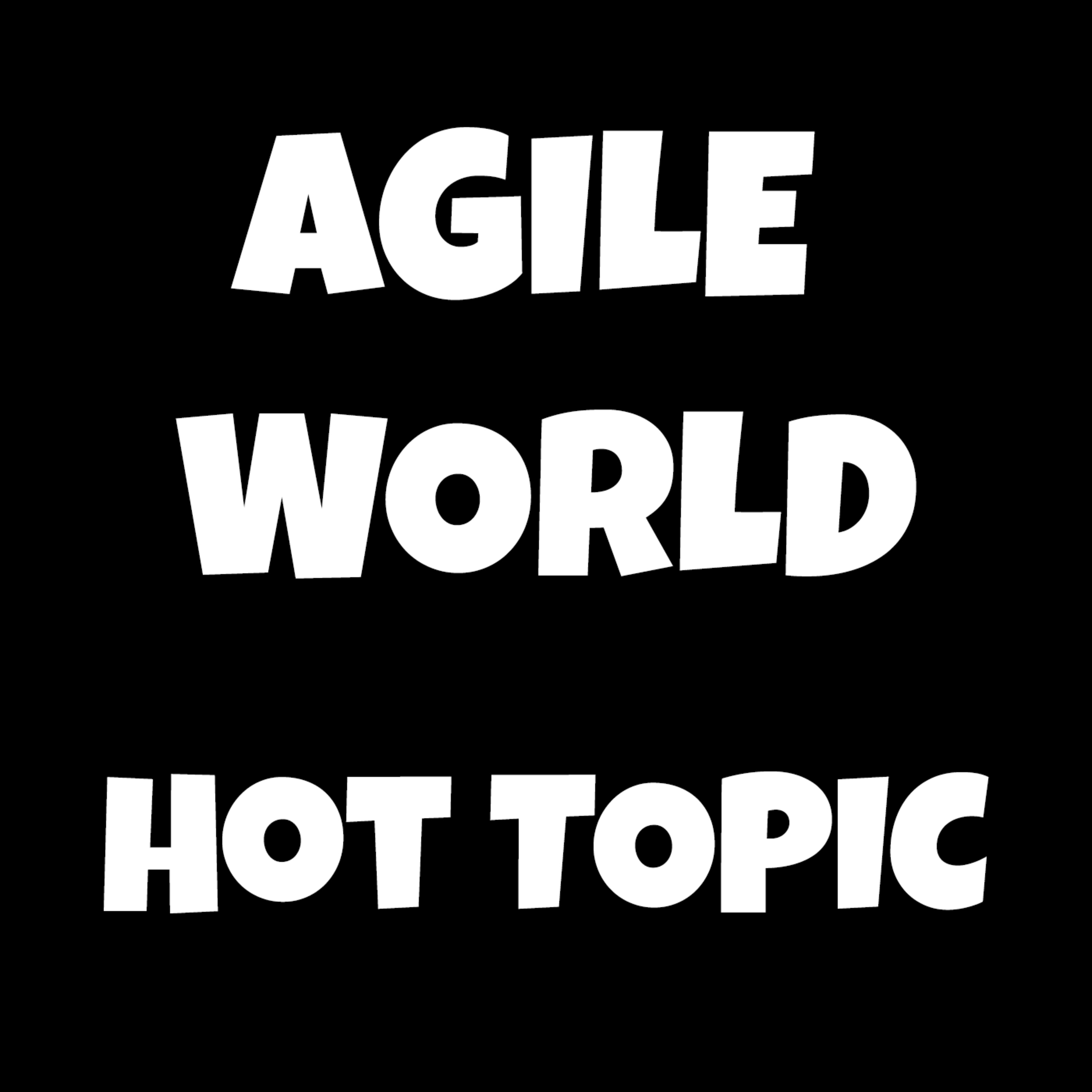 Story Points are DEAD, Agile World Hot Topic S3 E6