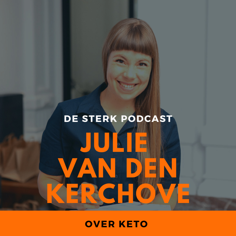 #21 Julie Van den Kerchove over Keto