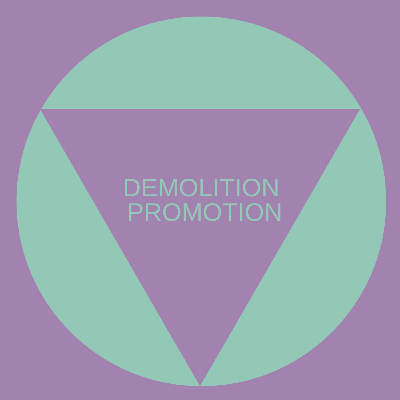 Demolition Promotion #1