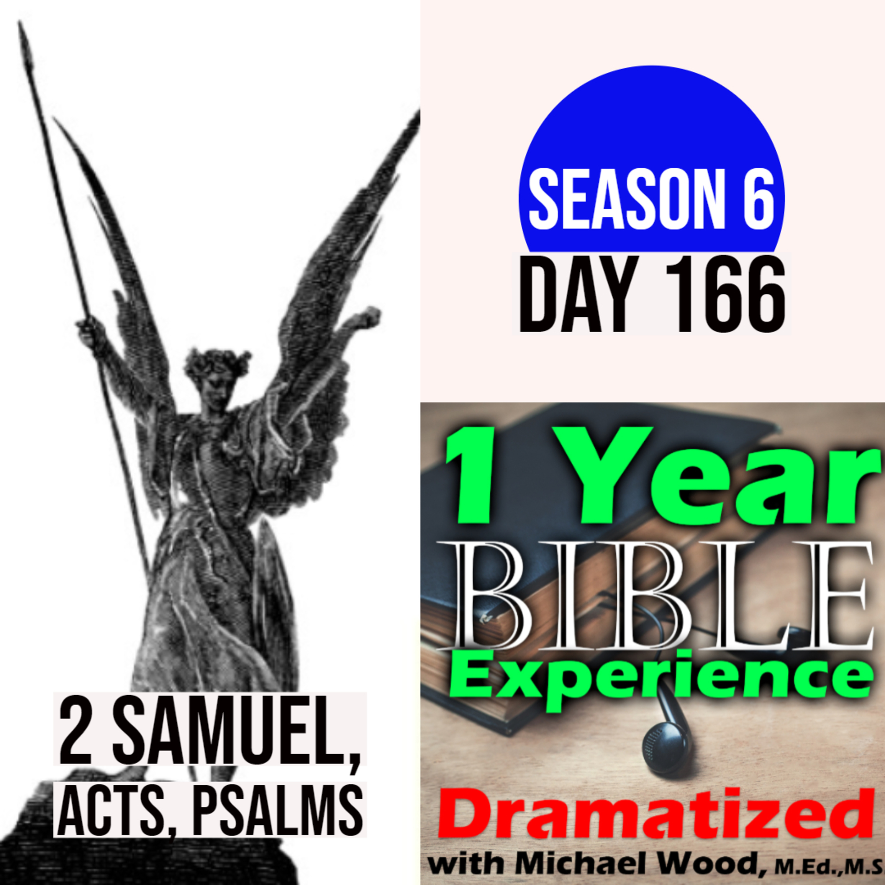 Audio Bible Day 166 | David's 30 Heroes | David takes a census | Peter heals Tabitha | An Angel visits Cornelius