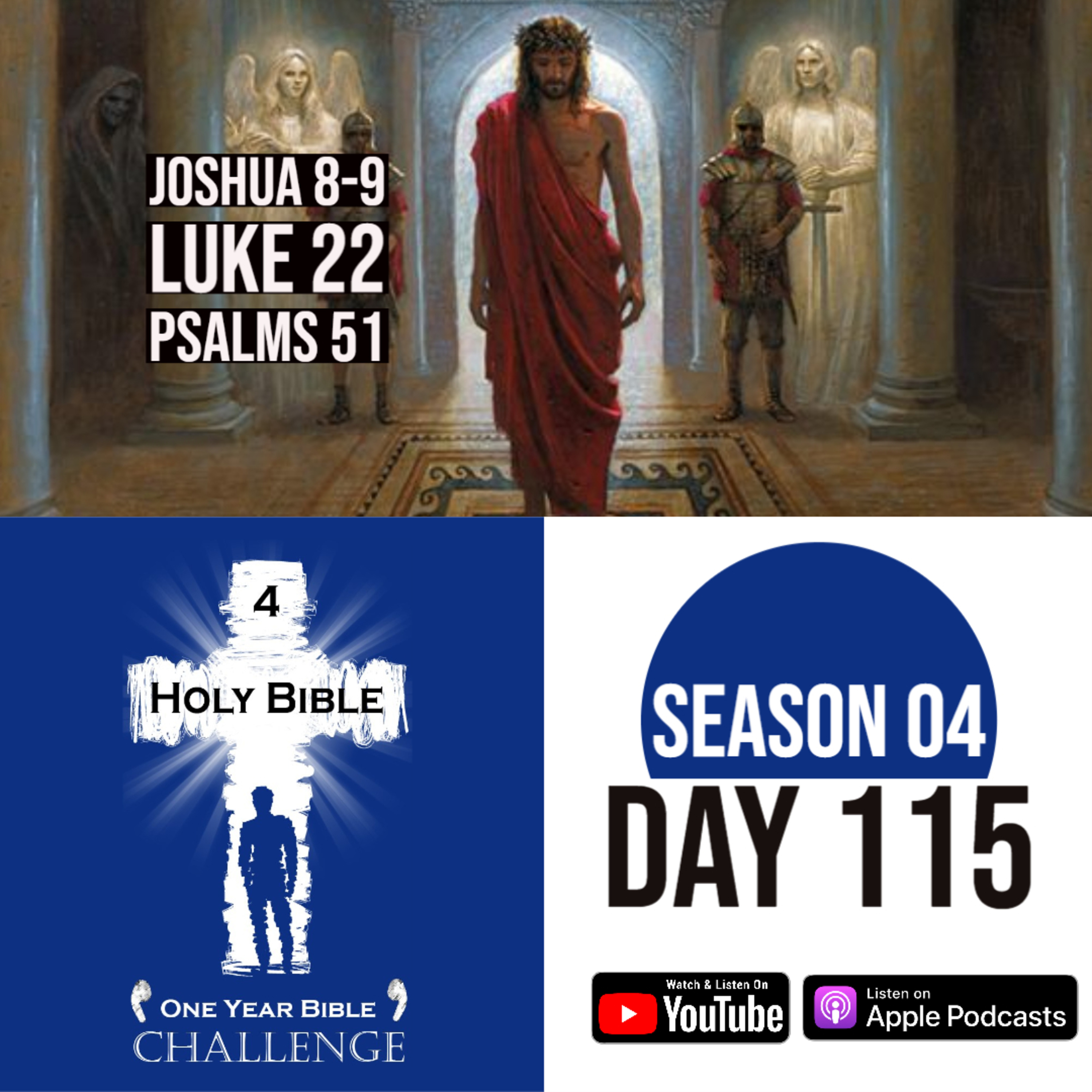 Day 115 | Joshua burns the city of Ai | A trap is set by his enemies | Jesus is punished by Pilate, the Roman Prefect of Judea | 2020