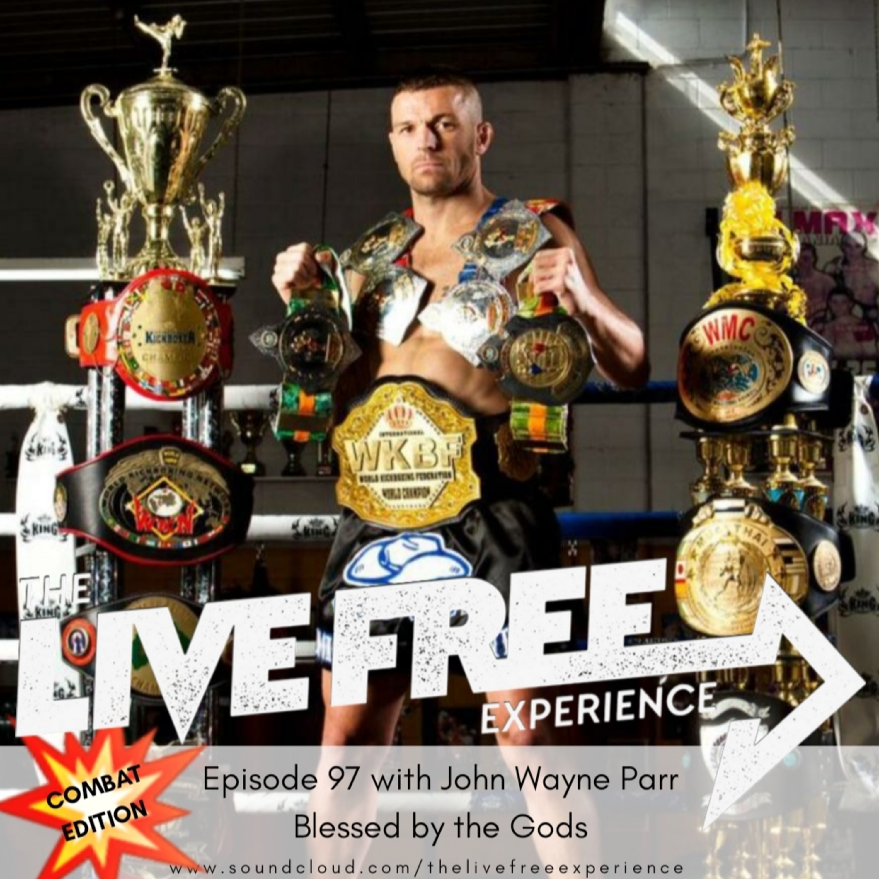 97: John Wayne Parr - Blessed by the Gods