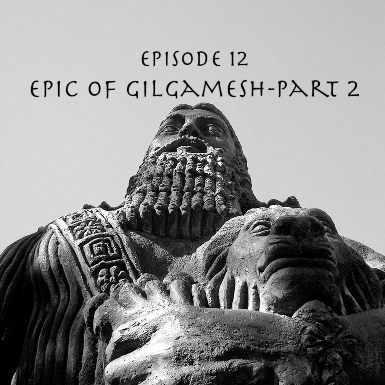 The Epic of Gilgamesh - Part 2