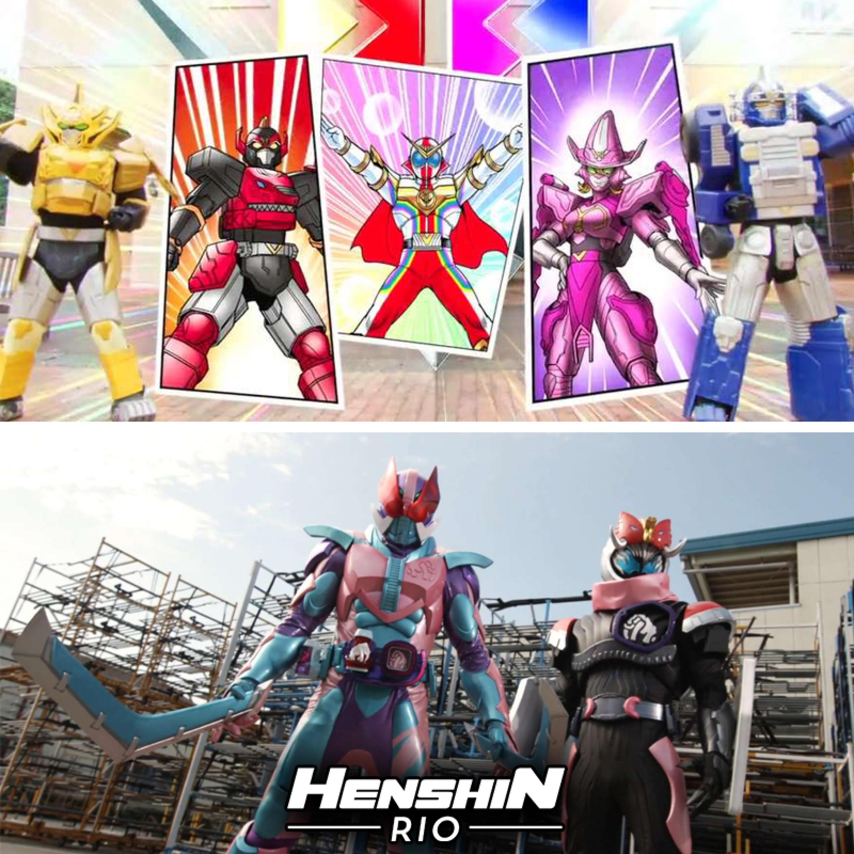 Henshin Rio #196 - Henshin Rio Time (Zenkaiger 28 e Kamen Rider Revice 03)