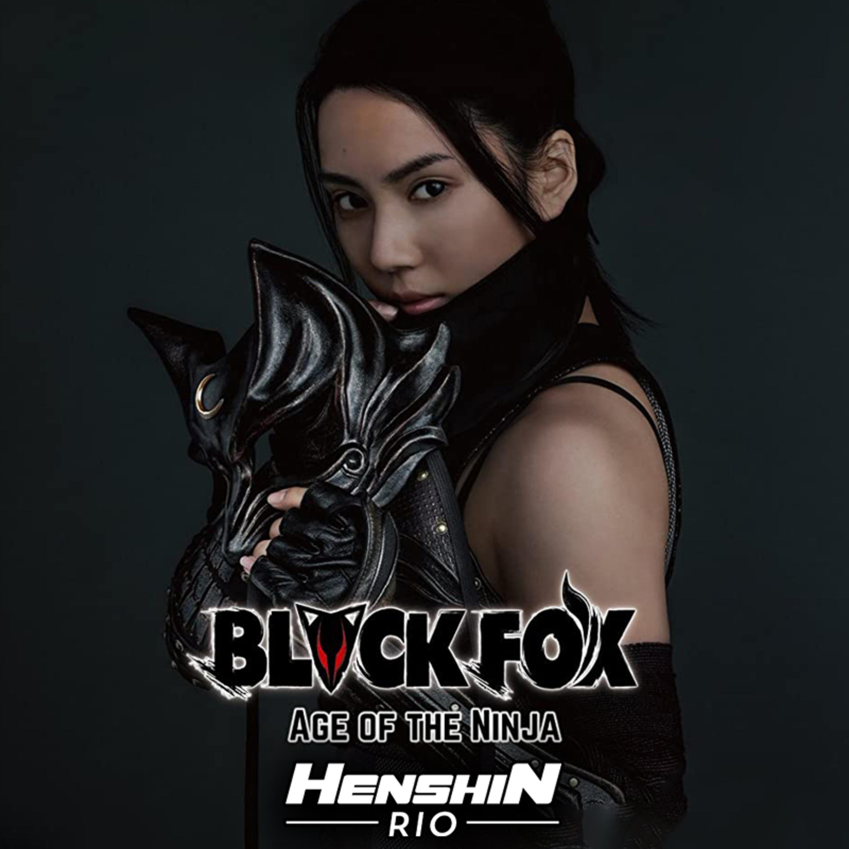 Henshin Rio #197 - Black Fox! O maior crossover do tokusatsu!