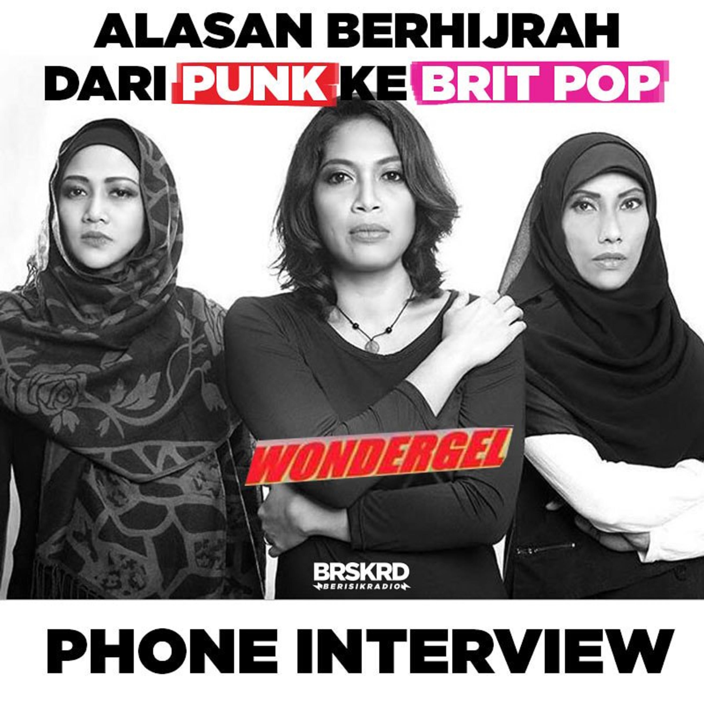 Eps 5 - Interview Wondergel : Alasan Berhijrah dari Punk ke Britpop