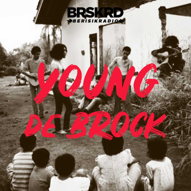 Eps 6 - Young de Brock Interview & Performance : Band Adalah Perjuangan Jalanan