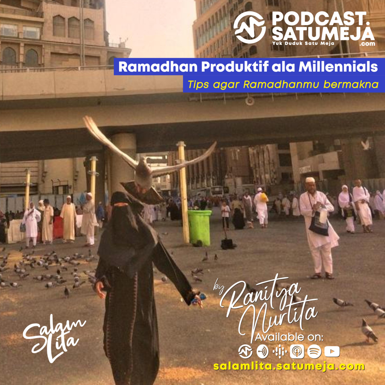 009 Salam Lita - Ramadhan Produktif ala Millennials