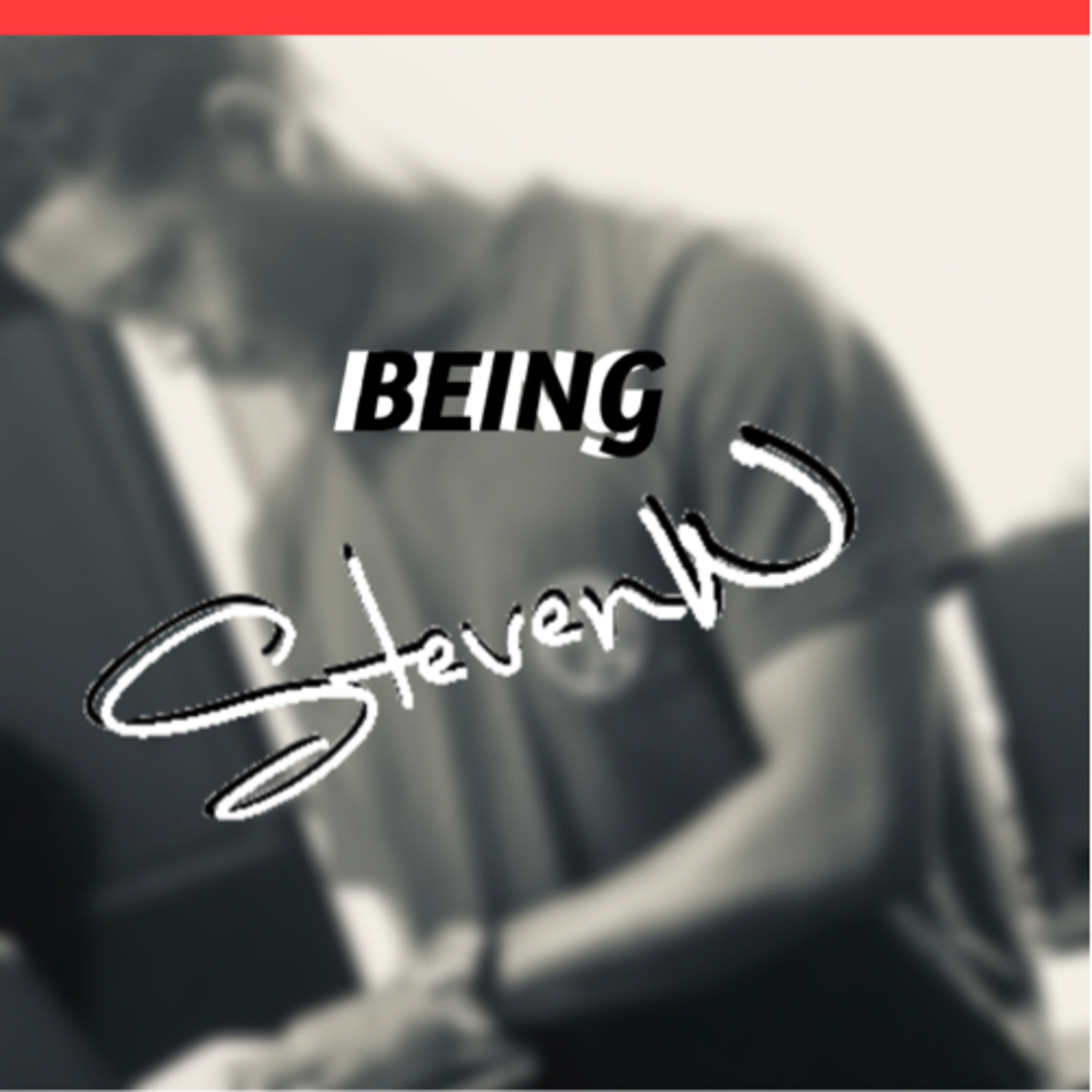 Ep. 1 Welcome To Being Steveee
