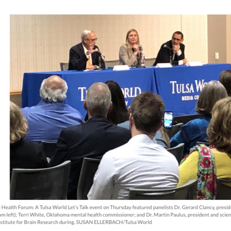 Mental Health Download: Exploring Mental Illness, Suicide, Homelessness and Incarceration - Tulsa World's Let's Talk: Mental Health Forum