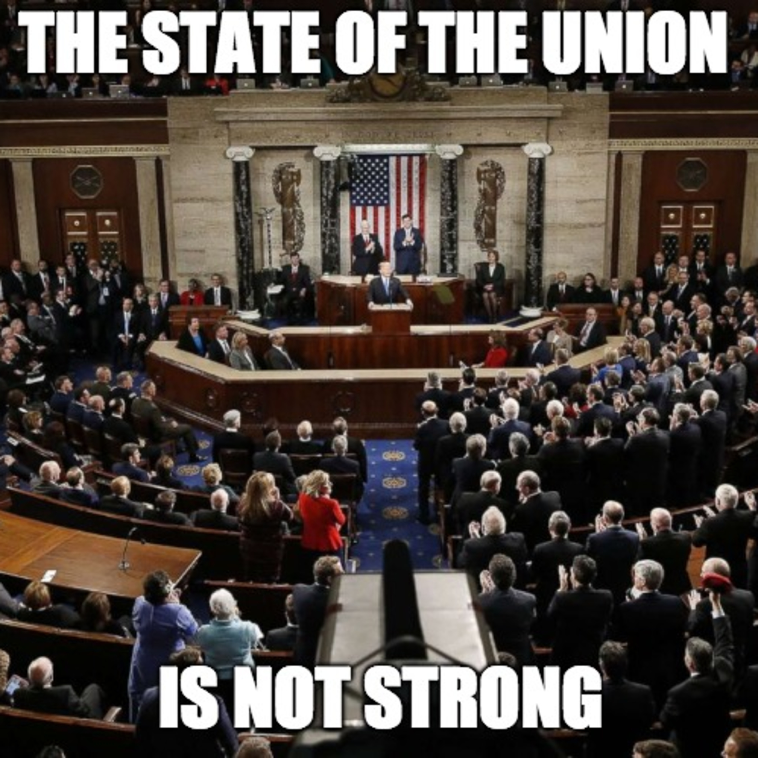 S3:E4 THE STATE OF OUR UNION IS NOT STRONG