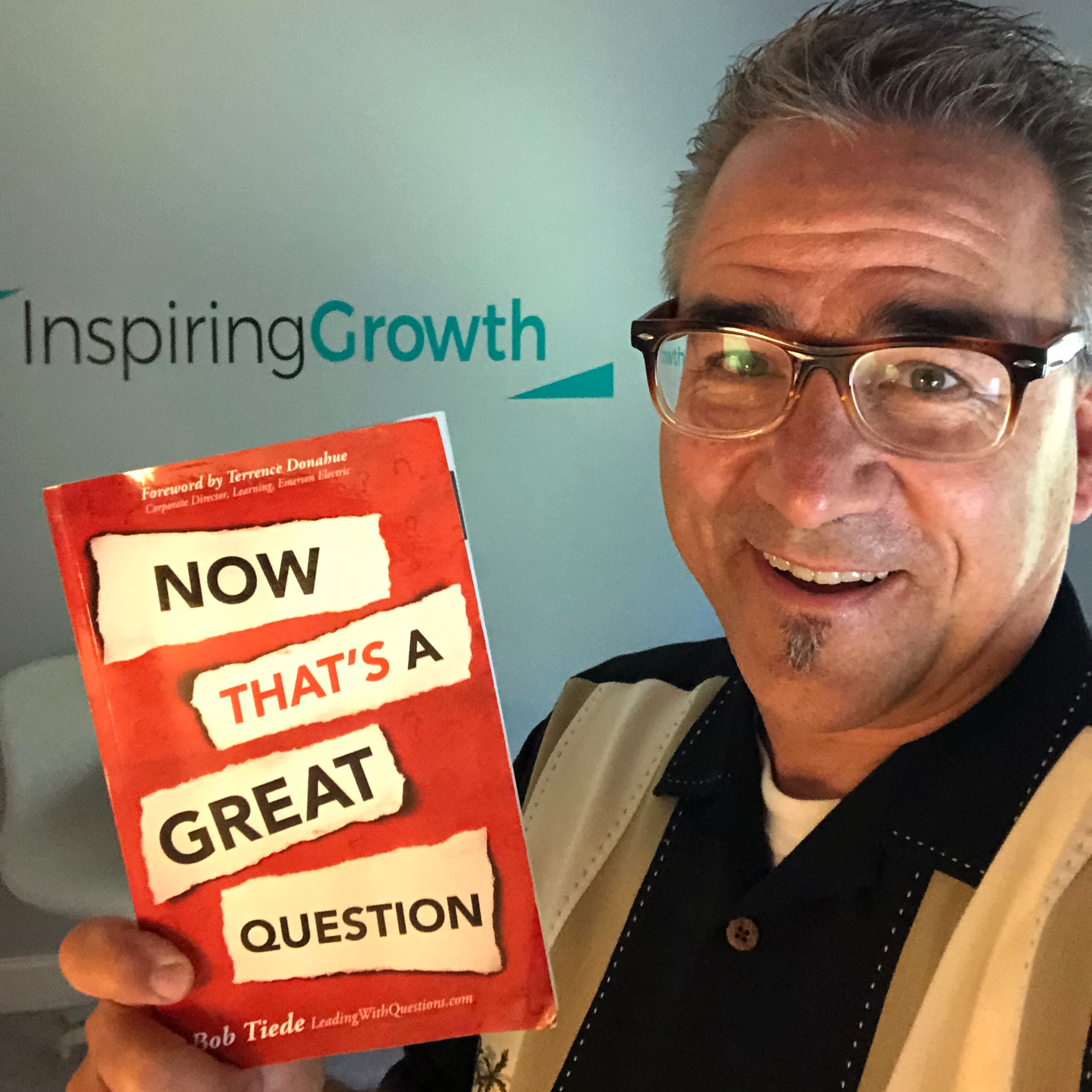 #13 - How CURIOSITY Will Grow Your Leadership and Revenues (Part 1 with Leadership Coach Bob Tiede)