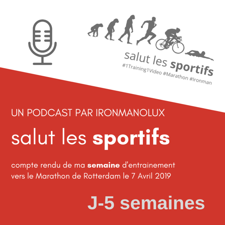 Episode 05 - Salut les Sportifs Le Podcast - IronmanoLux #1Training1Video #TeamPaulSardain