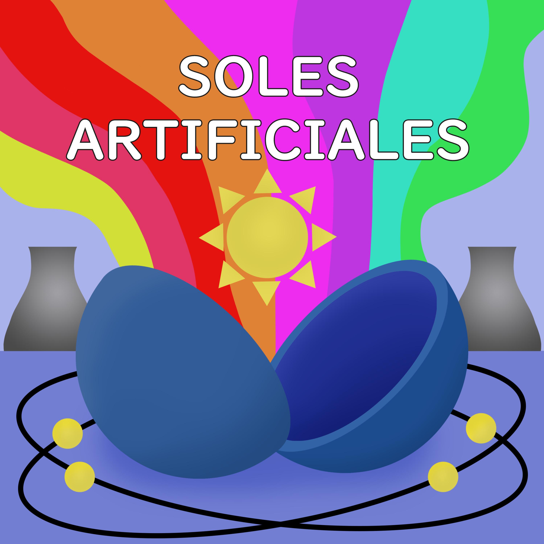 Partículas subatómicas y soles artificiales #Podcast