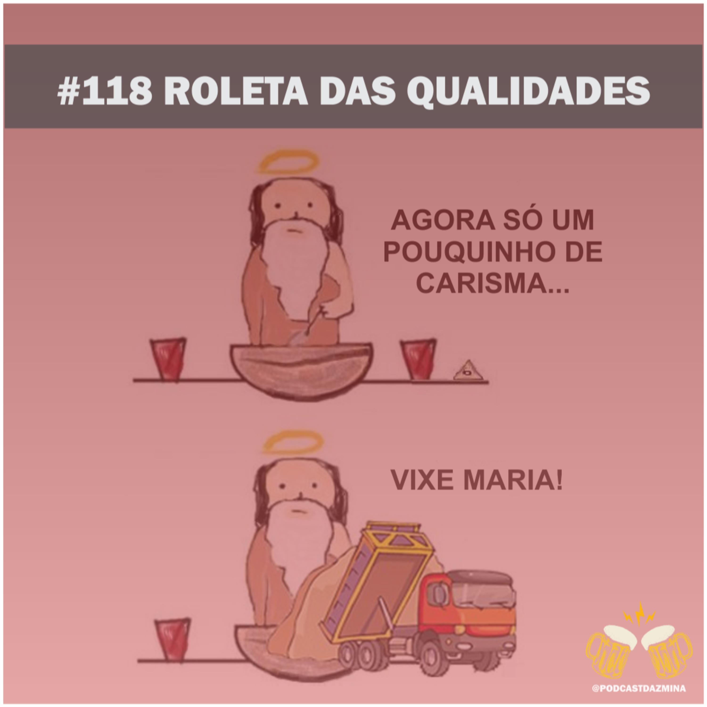 #118 Roleta das qualidades