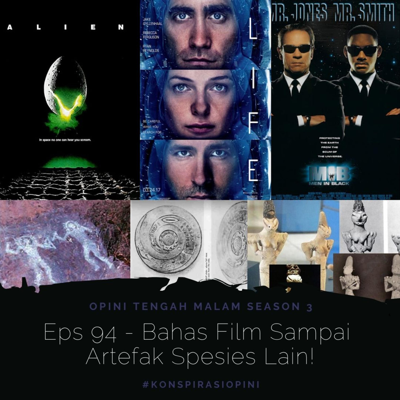 Eps 94 - Bahas Film Sampai Artefak Spesies Lain!