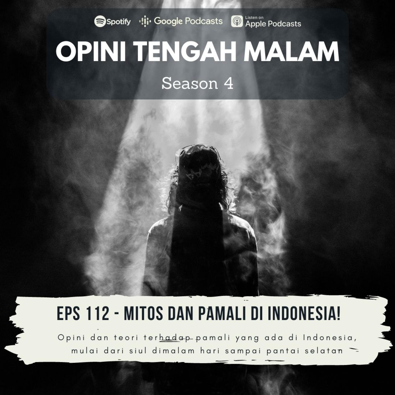 Eps 112 Mitos Dan Pamali Di Indonesia Opini Tengah Malam Podcast Podtail