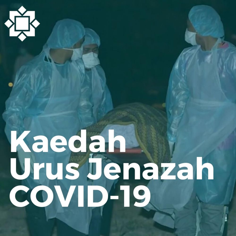 Cobaan pengurus Jenazah dikala Ramadan semasa COVID-19