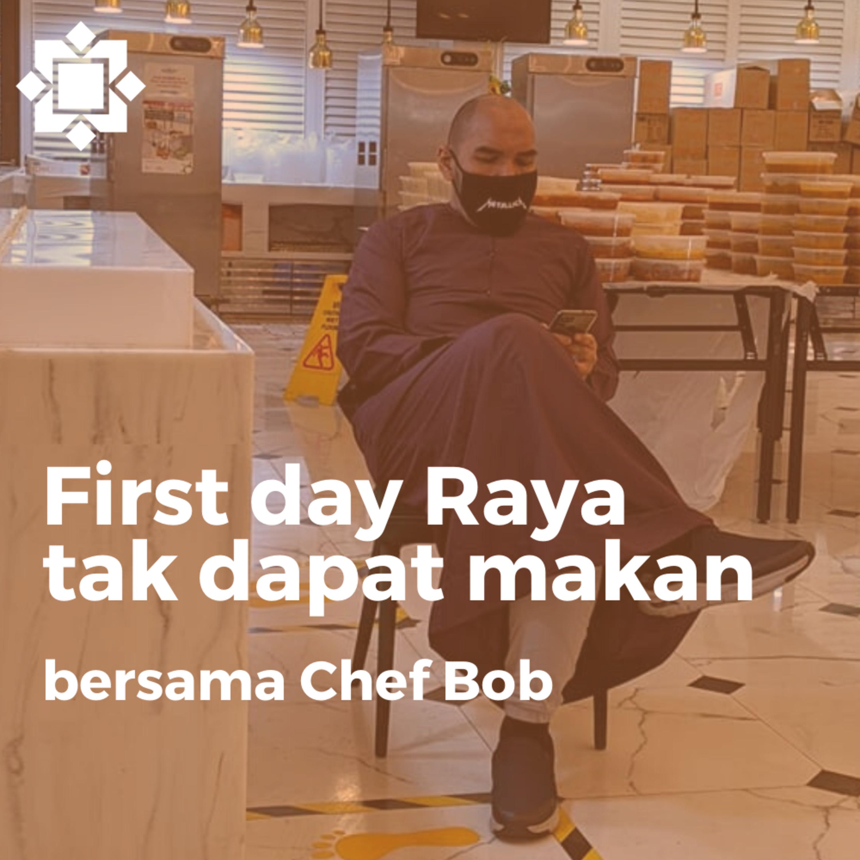 Chef Bob dalam mengawal kemarahan atas lambat hantar makanan hari raya - Syukran Talks