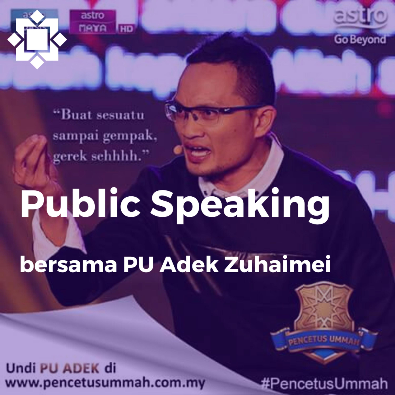 PU Adek Zuhaimei - Belajar Public Speaking, Bagaimana mengawal kritikan & Herdikan Orang