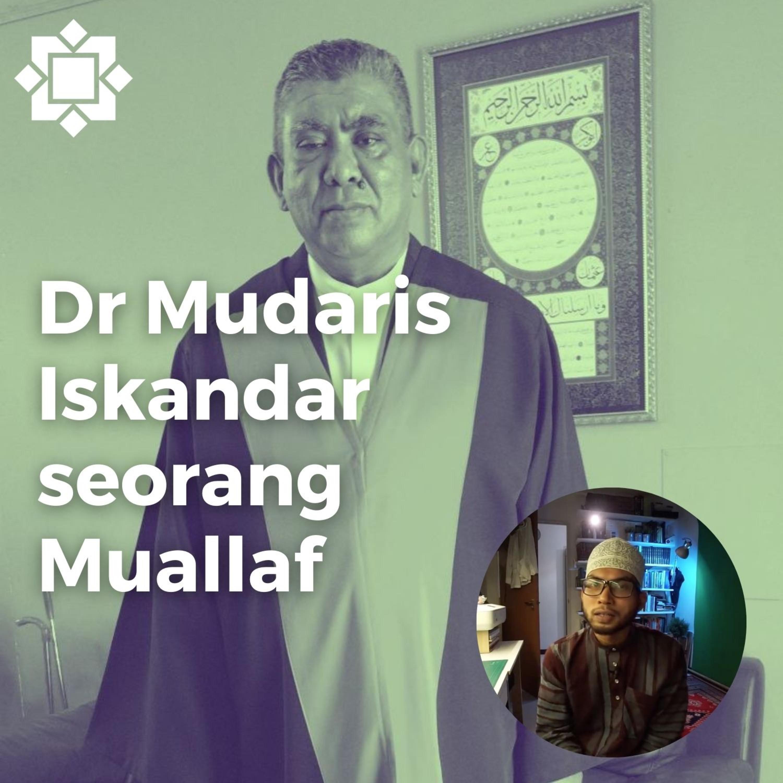 Dr Mudaris Iskandar - Guru lagenda Bahasa arab, seorang muallaf, cintakan ilmu, khidmat guru.