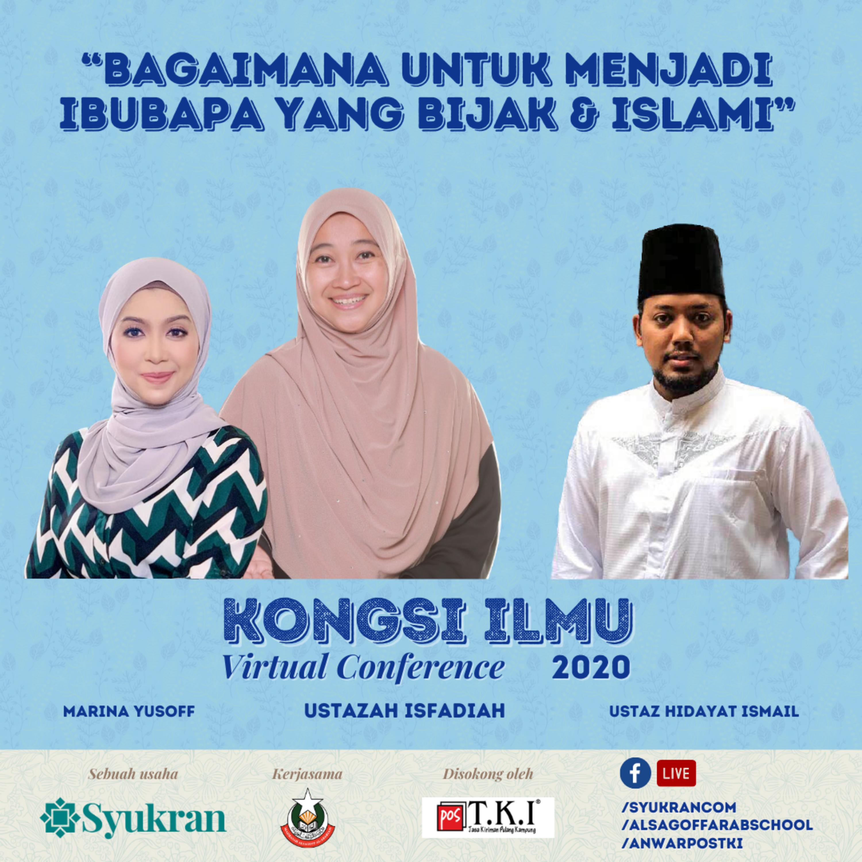 """""""Bagaimana untuk menjadi ibubapa yang bijak & Islami"""" - Ustazah Isfadiah, Ustaz Hidayat Ismail & Moderator Marina Yusoff"""
