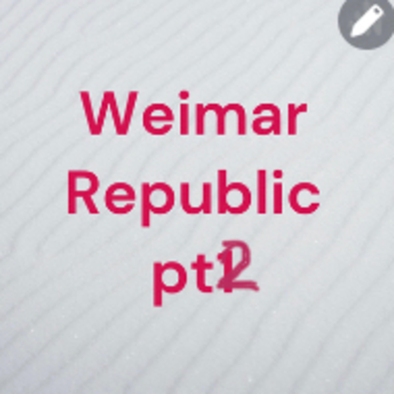 Weimar Republic part 2
