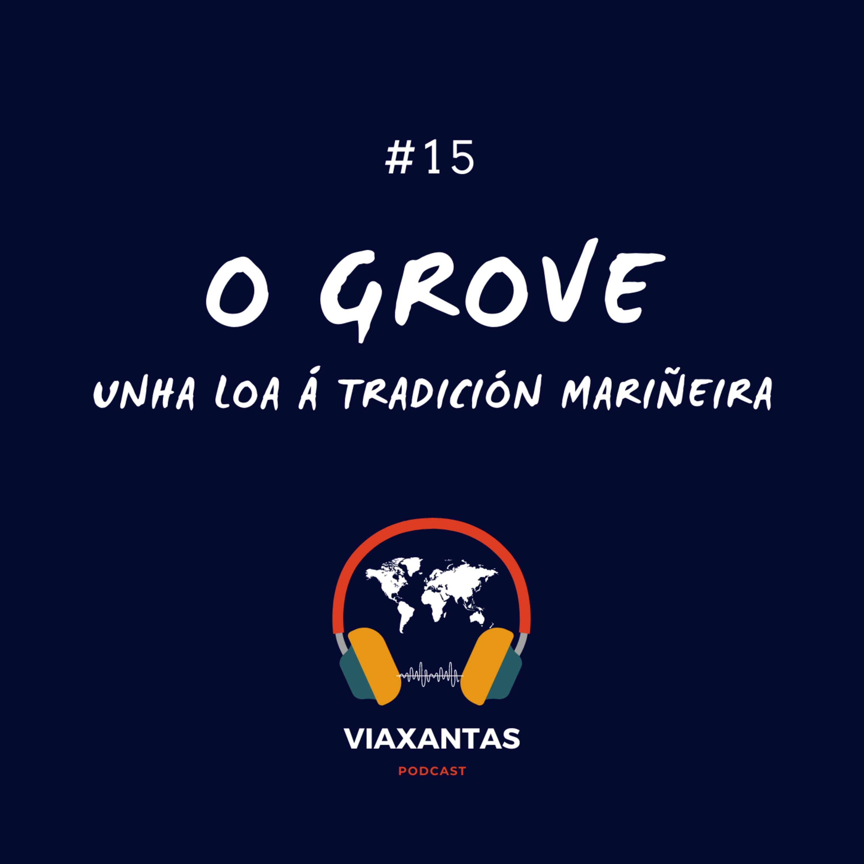 #15 O Grove, unha loa á tradición mariñeira
