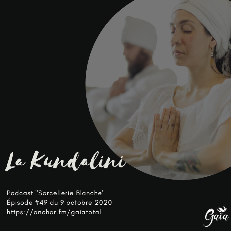 #49 La Kundalini