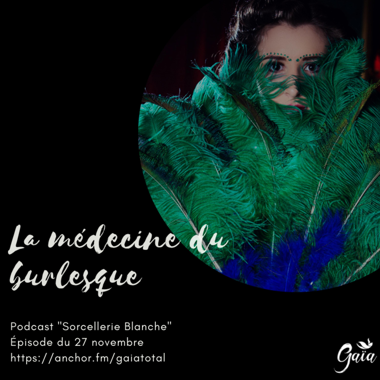 #53 La médecine du burlesque