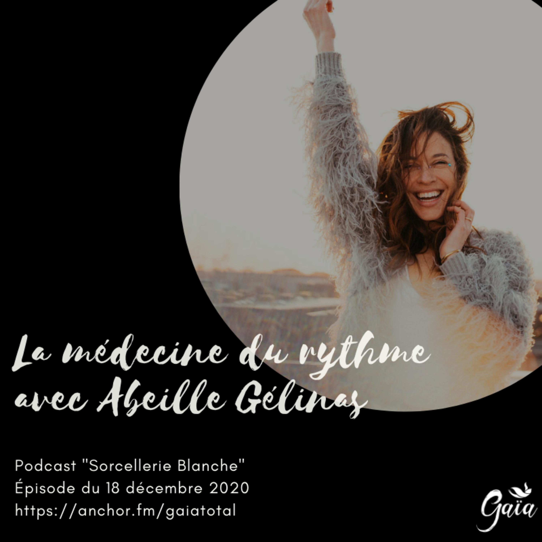 #56 La médecine du rythme avec Abeille Gélinas