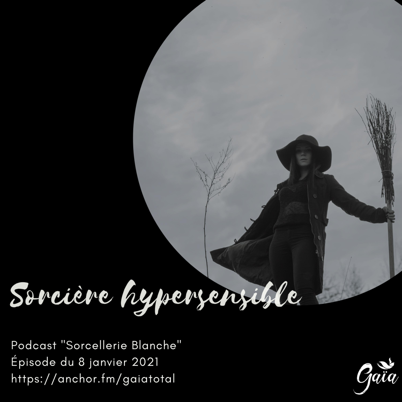 #59 Sorcière hypersensible