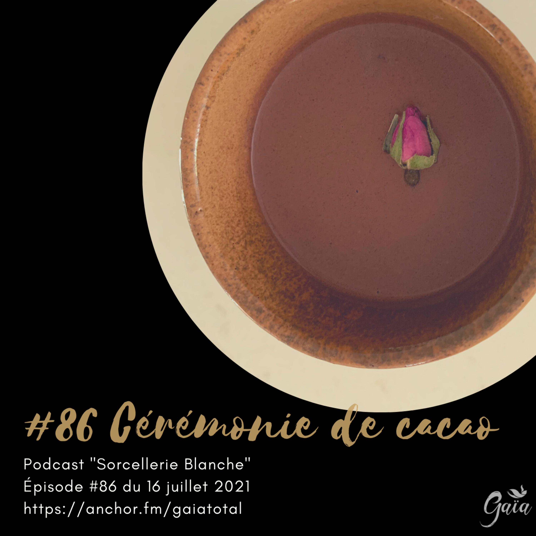 #86 Cérémonie de cacao
