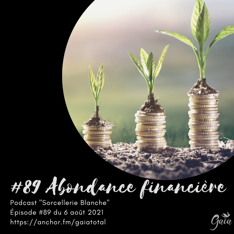 #89 Abondance financière