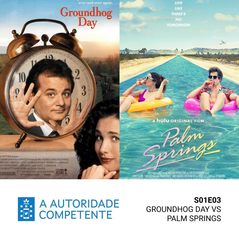 S01E03 – Palm Springs vs Groundhog day