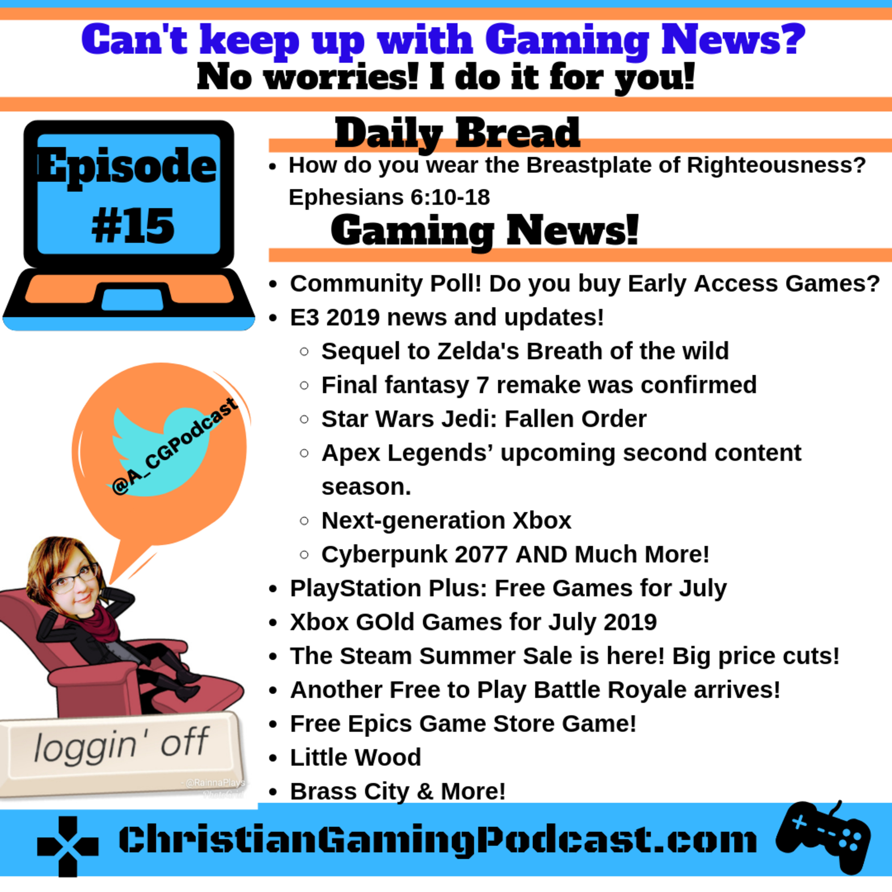Christian Gaming Podcast 15: E3 2019 News & Updates, Console freebies for July, and how to wear your Breastplate of Righteousness! Bonus Blooper Reel!