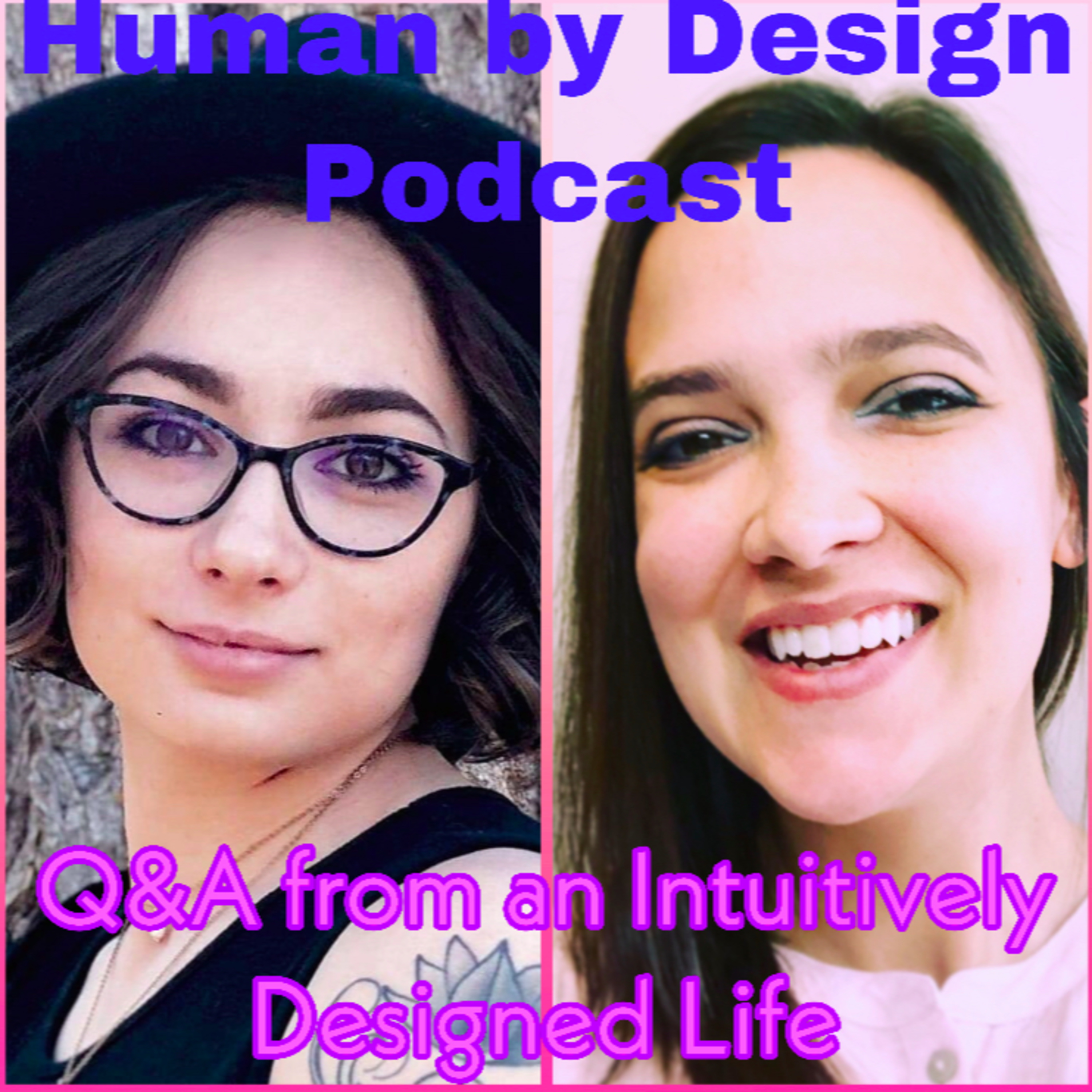 EP 14 Q&A from An Intuitively Designed Life