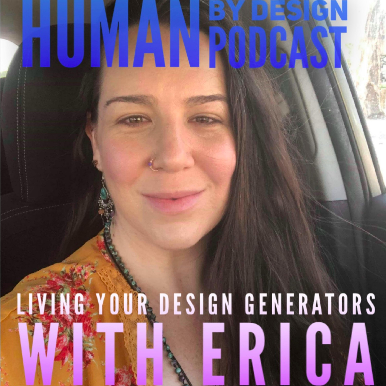 EP 16 Live Your Design Generators with Erica